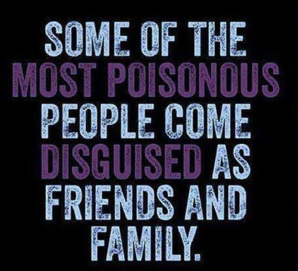 Toxic family and friends